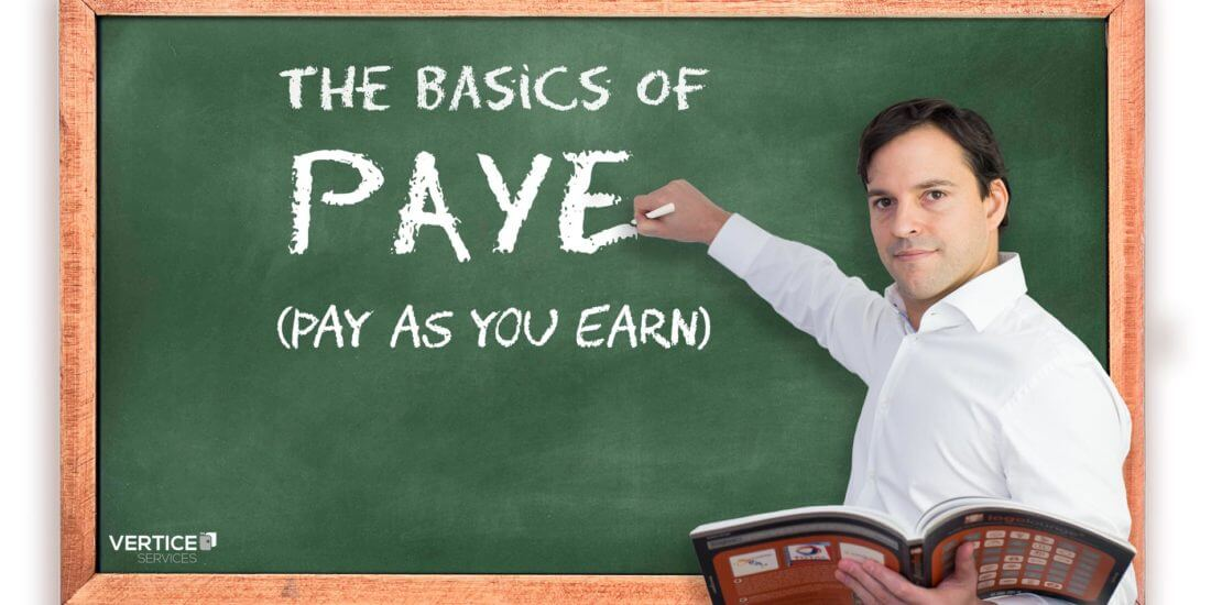 The Basics of PAYE (Pay As You Earn)